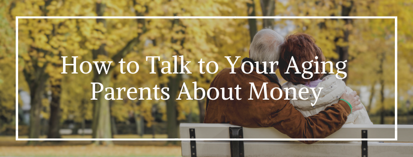 How to Talk to Aging Parents About Money Image for Landing Page